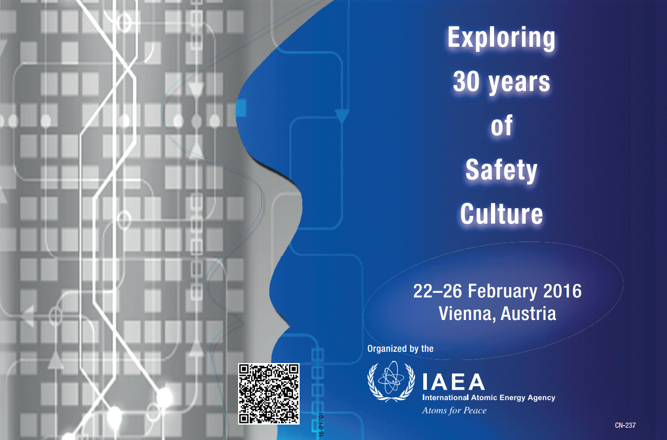 Exploring 30 Years of Safety Culture: International Conference on Human and Organizational Aspects of Assuring Nuclear Safety